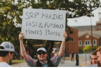 Memes, Movies, and Hell: STOP MAKING  FAST & URIOUS  MOVIES PEASE Do you agree?   Like for yes, comment for hell yes.  [Thanks for the shares! Like our page for more!]