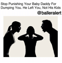 Baby Daddy, Children, and Life: Stop Punishing Your Baby Daddy For  Dumping You. He Left You, Not His Kids  @balleralert Stop Punishing Your Baby Daddy For Dumping You. He Left You, Not His Kids -blogged by @peachkyss ⠀⠀⠀⠀⠀⠀⠀ ⠀⠀⠀⠀⠀⠀⠀ Children are such a blessing, especially when you share them with someone you love and care about. Although no one goes into a relationship and has children expecting to break up, unfortunately, it happens. Whether the break up was amicable or heartbreaking, the parents should try and be mature about the situation for the children. ⠀⠀⠀⠀⠀⠀⠀ ⠀⠀⠀⠀⠀⠀⠀ Time and time again, we have either heard or seen some baby mommas use the hurt that they are feeling to get back at their ex. It's not fair to the child to punish the father because you are upset that the relationship didn't work out. You are not only hurting the father but you are hurting the child and it's unfair. ⠀⠀⠀⠀⠀⠀⠀ ⠀⠀⠀⠀⠀⠀⠀ There are some great men out there that want to be in their child's life. Don't make the relationship harder than what it needs to be and end up having your child resent you later. ⠀⠀⠀⠀⠀⠀⠀ ⠀⠀⠀⠀⠀⠀⠀ Regardless of how the two of you broke up, keep the children out of it. Put your feelings to the side and do what's best for everyone.
