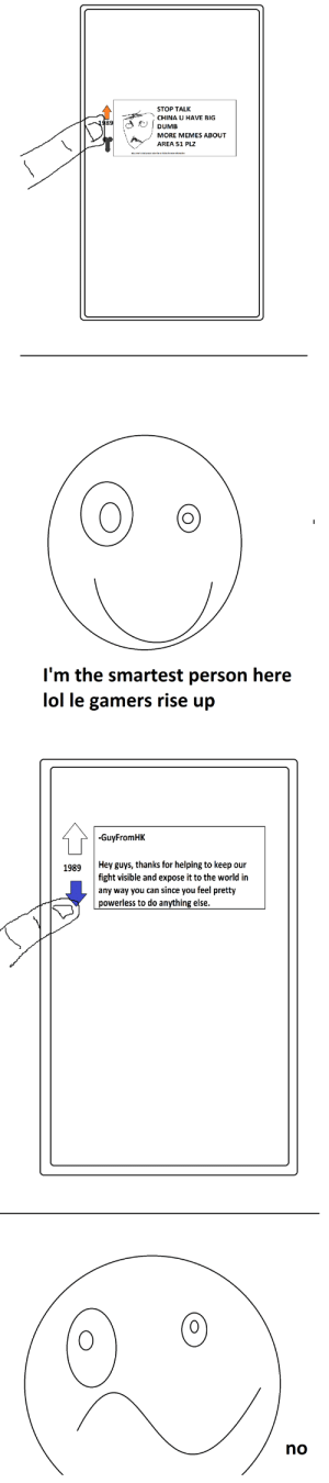 Dumb, Lol, and Memes: STOP TALK  CHINA U HAVE BIG  1989  DUMB  MORE MEMES ABOUT  AREA 51 PLZ  I'm the smartest person here  lol le gamers rise up  -GuyFromHK  Hey guys, thanks for helping to keep our  fight visible and expose it to the world in  1989  any way you can since you feel pretty  powerless to do anything else.  (0)  no le epic gamers stick it to China