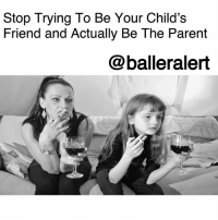 Children, Comfortable, and Growing Up: Stop Trying To Be Your Child's  Friend and Actually Be The Parent  @balleralert Stop Trying To Be Your Child's Friend and Actually Be The Parent -blogged by @peachkyss ⠀⠀⠀⠀⠀⠀⠀ ⠀⠀⠀⠀⠀⠀⠀ Parenting is such a touchy subject because no one wants to be told how to be a parent to their child. When most of us became parents, we had no clue about what to do and how to handle certain situations. Many have their parents for guidance along the way. ⠀⠀⠀⠀⠀⠀⠀ ⠀⠀⠀⠀⠀⠀⠀ What seems to be difficult for some parents is how to separate being the parent and the child's friend. There's nothing wrong with having a great relationship with your child and being open with one another, but shouldn't there be a limit? ⠀⠀⠀⠀⠀⠀⠀ ⠀⠀⠀⠀⠀⠀⠀ Some children get so comfortable with the friendship idea that the respect factor sometimes gets lost. In most cases, it gets out of hand. The child now feels that they can have that same relationship with all adults and it comes off as being disrespectful. ⠀⠀⠀⠀⠀⠀⠀ ⠀⠀⠀⠀⠀⠀⠀ A child should never know your personal business. Growing up, we knew what it meant to stay in a child's place. If we jumped in an adult conversation, we were guaranteed the evil eye from our mother's or better yet, a solid pop in the mouth. ⠀⠀⠀⠀⠀⠀⠀ ⠀⠀⠀⠀⠀⠀⠀ Let children be just that, children. Show them how to be respectful to their elders. If your child sees that you are constantly disrespectful to adults or elders, they will think it's okay to do the same. ⠀⠀⠀⠀⠀⠀⠀ ⠀⠀⠀⠀⠀⠀⠀ Parents, you are your child's first teacher. Give them the guidance that's needed to be successful. Let them stay a child for as long as they can. Don't let them grow up so fast. They have time to be an adult, so we have to make sure that we're setting the example.