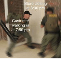 "Simple, Easy, and Via: Store closing  at 8:00 pm  Customer  walking in  at 7:59 pm <p>Familiar, Easy to Edit, Simple. A decent investment. via /r/MemeEconomy <a href=""https://ift.tt/2LkKpXJ"">https://ift.tt/2LkKpXJ</a></p>"