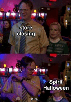 Oh…discount lease.: store  closing  SOupyeahsoup  Spirit  Halloween  F**k Oh…discount lease.