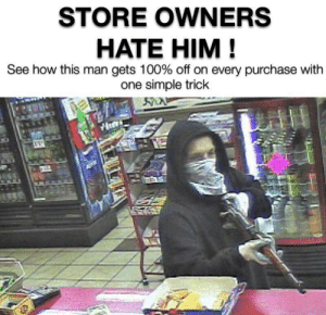 Purchase: STORE OWNERS  HATE HIM!  See how this man gets 100% off on every purchase with  one simple trick