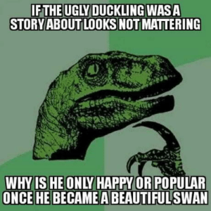 Jip Superficial: STORY ABOUT LOOKS NOT MAITERING  WHYIS HE ONLY HAPPY OR POPULAR  ONCE HE BECAME A BEAUTIFULSWAN Jip Superficial