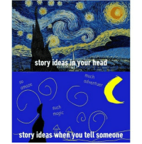 It was a dark and stormy night.: story ideasjn your head  much  adventuer  s0  such  magic  (0  story ideas when you tell someone It was a dark and stormy night.