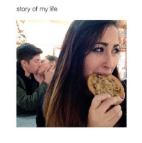 Cookies, Life, and Girl Memes: story of my life I want a cookie