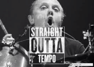 Hilarious, Outta, and Metal: STRAIGH  OUTTA  TEMPO just found this i think it is hilarious!!
