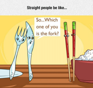Be Like, Tumblr, and Blog: Straight people be like...  So...Whiclh  one of you  is the fork? lolzandtrollz:Straight People Questions