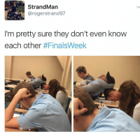 """""""are you free tonight?"""" Hold on just lemme check my schedule https://t.co/zIvP5M6KhH: Strand Man  arogerstrand97  I'm pretty sure they don't even know  each other  """"are you free tonight?"""" Hold on just lemme check my schedule https://t.co/zIvP5M6KhH"""