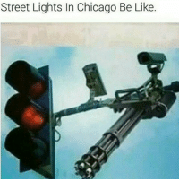 I LOVE THESE CHICAGO MEMES! HAHA - - FOLLOW @the_lone_survivor for more - - PS4 xboxone tlou Thelastofus fallout fallout4 competition competitive falloutmemes battlefield1 battlefield starwars battlefront game csgo counterstrike gaming videogames funny memes videogaming gamingmemes gamingpictures dankmemes recycling csgomemes cod: Street Lights In Chicago Be Like I LOVE THESE CHICAGO MEMES! HAHA - - FOLLOW @the_lone_survivor for more - - PS4 xboxone tlou Thelastofus fallout fallout4 competition competitive falloutmemes battlefield1 battlefield starwars battlefront game csgo counterstrike gaming videogames funny memes videogaming gamingmemes gamingpictures dankmemes recycling csgomemes cod