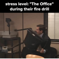 """its fine, everything is fine: stress level: """"The Office""""  during their fire drill its fine, everything is fine"""