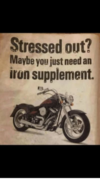 stressed out: Stressed out?  Maybe you just need an  iron supplement.
