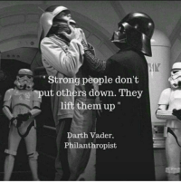 """<p>Strong people via /r/memes <a href=""""http://ift.tt/2A6aCrE"""">http://ift.tt/2A6aCrE</a></p>: Strong people don't  put others down. They  lift them up  Darth Vader,  Philanthropist <p>Strong people via /r/memes <a href=""""http://ift.tt/2A6aCrE"""">http://ift.tt/2A6aCrE</a></p>"""