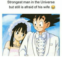 Afraidness: Strongest man in the Universe  but still is afraid of his wife