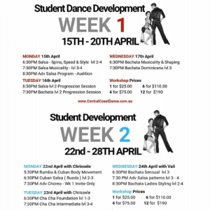 Confidence, Dancing, and Facebook: Student Dance Development  WEEK 1  15TH 20THAPRIL  MONDAY 15th April  6:30PM Salsa Spins, Speed & Style Ivl 2-4 6:30PM Bachata Musicality & Shaping  7:30PM Salsa Musicality - Ivl 3-4  8:30PM Adv Salsa Program Audition  TUESDAY 16th April  6:30PM Salsa Ivl 2 Progression Session  7:30PM Bachata lvl 2 Progression Session 4 for $75.00 12 for $190  WEDNESDAY 17th April  7:30PM Bachata Dominicana Ivl 3  Workshop Prices  1 for $25.00 6 for $110.00  www.CentralCoastDance.com.au  Student Development  WEEK 2  22nd-28TH APRIL  MONDAY 22nd April with Chrissele  5:30PM Rumba &Cuban Body Movement  6:30PM Cuban Salsa(Rueda) Ivl 2-3  7:30PM Adv Choreo Wk 1 Invite Only  WEDNESDAY 24th April with Vali  6:30PM Bachata Sensual Ivl 3  7.30 PM Adv Salsa patterns Ivl 3-4  8:30PM Bachata Ladies Styling Ivl 2-4  Workshop Prices  1 for $25.00 6 for $110.00  4 for $75.00 12 for $190  TUESDAY 23rd April with Chrissele  6:30PM Cha Cha Foundation Ivl 1-3  7:30PM Cha Cha Intermediate Ivl 3-4 This 2-Week STUDENT DANCE DEVELOPMENT Program starts today, 15th April to 28th April 🌟 . It is in preparation for Term 2. Whether you've been dancing for 3 weeks or 3 years these workshops are a must! Focusing on the main elements of Salsa Bachata and Cha Cha like Musicality, Spin & Balance Technique, Body movement, Turn Patterns, Connection & Flow and much more. These workshops are designed to help you to take your dancing and confidence to the next level. . Classes are limited to 12 Spots for Men & 12 Spots for Men. Booking is Essential. . 👇WEEK ONE👇 Monday 15th April 6.30pm Salsa  Balance, Spins, Speed & Style (Lvl 2-4) 7.30pm Salsa Rythme, Timing & Musicality (Lvl 2-4) 8:30PM Adv Salsa Program - BootCamp (lvl 3-4) . TUESDAY 16th April 6:30PM Salsa lvl 2 Progression Session  7:30PM Bachata lvl 2 Progression Session . WEDNESDAY 17th April 6:30PM Bachata Musicality & Shaping 7:30PM Bachata Dominicana lvl 3 . 👇WEEK TWO👇 MONDAY 22nd April with Chrissele  5:30PM Rumba & Cuban 