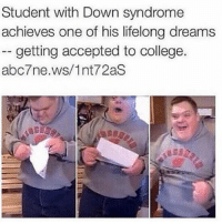 This is Amazing 🙌🏾: Student with Down syndrome  achieves one of his lifelong dreams  getting accepted to college.  abc7ne.ws/1nt72aS This is Amazing 🙌🏾