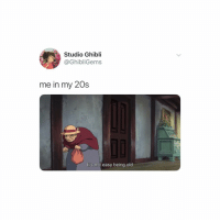 Memes, Old, and 🤖: Studio Ghibli  @GhibliGems  me in my 20s  It's not easy being old it is 😔