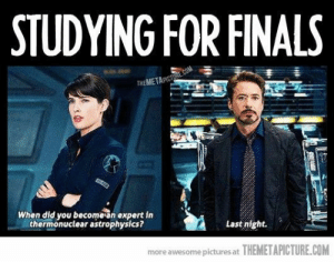 Finals, Tumblr, and Http: STUDYING FOR FINALS  THEMETAPICT  When did you become'an expert in  thermonuctear astrophysics?  Last night.  more awesome pictures at THEMETAPICTURE.COM If you are a student Follow @studentlifeproblems