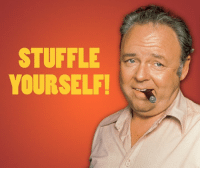 "Memes, Thanksgiving Day, and What Is: STUFFLE  YOURSELF! Tonight, Antenna TV is airing Thanksgiving themed episodes from 5p to 5a ET, and tomorrow watch Archie Bunker all day in ""Stuffle Yourself!"" The All In The Family Thanksgiving Day Marathon from 5a to 11p ET.  What is your favorite Archie quote?"