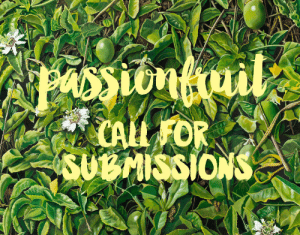 Deer, Fire, and Friends: SU MSSIONS ishanijasmin:  PASSIONFRUIT #1: DOWN TO EARTH this is the beginning of a series of zines about passions and labours of love, about things that give you fire and pastimes you enjoy.  with summer coming up, i want to make the theme of this first issue earth. all modes of submission (short of video and music, though you can include video stills) are welcome - writing, art, illustrations, doodles, playlists, guides, postcards, photographs, etc.  things in particular that would be cool: - diary entries about nature - guides on how to forage, how to make a wreath, how to be more in touch with nature- earthy playlists- playlists for walks- scans of postcards, with writing on the back- sketches of birds or deer or things you've seen in the woods- smaller, cultivated nature, for those of you in the city- reviews/essays on your favourite lo-fi album- recipes- spells. i'm super keen on spells and intentions right now please send your submissions to ishanijasmin@gmail.com, or submit here! DEADLINE IS MAY 15! please submit, tell yr friends!