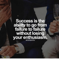 Adele, Beyonce, and Instagram: Success is the  ability to go from  failure to failure  without losing  your enthusiasm.  GCEOQUOTES Tag your team 👇🏼 ceoquotes it's not going to be easy - keep fighting you'll soon reach the top 🙌🏼 ➖➖➖➖➖➖➖➖➖➖➖➖➖➖➖➖➖ @leomessi @kimkardashian @jlo @adele @ddlovato @katyperry @danbilzerian @kevinhart4real @thenotoriousmma @justintimberlake @taylorswift @beyonce @davidbeckham @selenagomez @therock @thegoodquote @instagram @champagnepapi @cristiano