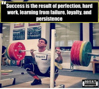 The pursuit of excellence is a continuous process through life. It's not something that happens over night. There will be good days where the barbell feels as light as a feather. There will also be days where nothing seems to go right. However when you approach the barbell every single day to perform a perfect rep - good things will happen 🙏 . Be consistent, stay patient & chase perfection🔥 . Shout out to @max_lang_weightlifting for being today's model. _______________________________ Squat SquatUniversity Powerlifting weightlifting crossfit training wod workout gym fit fitfam fitness fitspo oly olympicweightlifting hookgrip mobility USAW physicaltherapy lifting crossfitter quote instaquote motivation motivationalquotes: Success is the result of perfection, hard  work, learning from failure, loyalty, and  persistence  #earnit  SOUAT  UNIVERSITY The pursuit of excellence is a continuous process through life. It's not something that happens over night. There will be good days where the barbell feels as light as a feather. There will also be days where nothing seems to go right. However when you approach the barbell every single day to perform a perfect rep - good things will happen 🙏 . Be consistent, stay patient & chase perfection🔥 . Shout out to @max_lang_weightlifting for being today's model. _______________________________ Squat SquatUniversity Powerlifting weightlifting crossfit training wod workout gym fit fitfam fitness fitspo oly olympicweightlifting hookgrip mobility USAW physicaltherapy lifting crossfitter quote instaquote motivation motivationalquotes