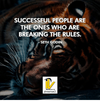 Life, Memes, and Period: SUCCESSFUL PEOPLE ARE  THE ONES WHO ARE  BREAKING THE RULES.  SETH GODIN  avasrue2 Successful people are the ones who break the rules. Seth Godin Most adults have had well over 12 years of education period now if you include professional licenses in degrees in maybe talking about 16 to 18 years plus. With all that schooling we have been set in a path to follow rules. The most common rule we have been set to follow is it you have to go to work and collect a check at the end of the week or every two weeks. The sad truth is that's not really a rule. It's a man made myth because if you run a business you can get paid when you complete the task. Now let's look at that for a moment you can get paid daily by the hour or even whenever you want for how much you want. You can determine how much you can make if you have the right education according to Grant Cardone either you know meaning that you have the knowledge then you can acquire what you want. Or you're going to receive a lot of no throughout your life. Follow ==> @vasrue2 <== for more Great Content Please Like Comment and Share if you like this Post! Tag this post if you how do you know someone could use this information.