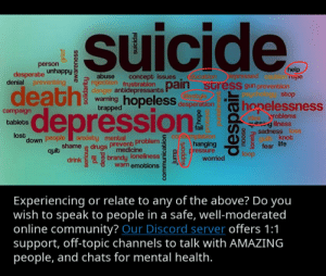 You definitely need help when experiencing these, go and get it.: suicide.  person  unhappy  help  Xepressed caution rope  desperate  denial preventing  (ducabion  pain suress gun prevention  lifestyle  abuse  rejection frustration  danger antidepressants  concept issues  death  depression!  psychology stop  warning hopelesS desperation  hopelessness  trapped  campaign  problems  it:g illness  sadness loss  knot  life  tablets  fail  lost  down people  cơ Ibemplabion  hanging  Fressure  worried  anxiety mental  shame drugs prevent problem  medicine  fear  loop  quit  drink brandy loneliness  warn emotions  Experiencing or relate to any of the above? Do you  wish to speak to people in a safe, well-moderated  online community? Our Discord server offers 1:1  support, off-topic channels to talk with AMAZING  people, and chats for mental health.  grief  awarenesS  dead  communication  dunf  uoddns  despair  noose  lonely You definitely need help when experiencing these, go and get it.