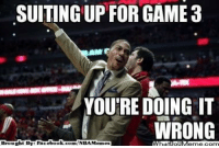 Ohh D-Rose! Credit: Patrick Luna  http://whatdoumeme.com/meme/lblse5: SUITING UP FOR GAME 3  YOU'RE DOING IT  WRONG  Brought By Fac  ebook  m/NBA Memes Ohh D-Rose! Credit: Patrick Luna  http://whatdoumeme.com/meme/lblse5