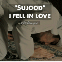 "SUJOOD""  I FELL IN LOVE  @islam everyone Sujood' . I fell in love with this place This world that I found When I whispered His name With my head on the ground . I felt my heart beat His name No more worry, no more grief This love, so profound It had set me free . He fixed my broken soul And dark memories A new life to unfold I could finally see . He told me in His own words To ask and He'll give He'd fix my whole world Just ask and He'll give . I am in love with this place This world that I found When I whispered His name With my head on the ground . — Mobeen Hakeem"