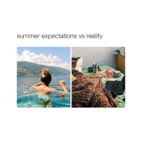 THIS IS ME FORREAL: summer expectations vs reality THIS IS ME FORREAL