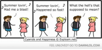Memes, Summer, and Cyanide and Happiness: Summer lovin  Summer lovin', What the hell's that  Had me a blast!  R Happened so fast!  supposed to mean?  Cyanide and Happiness O Explosm.net  FEEL UNLOVED? GO TO DAMNLOLCOM