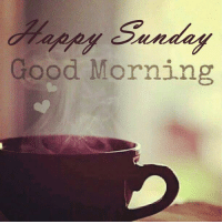 Have a great Sunday! ..HB: Sunday  Good Morning Have a great Sunday! ..HB