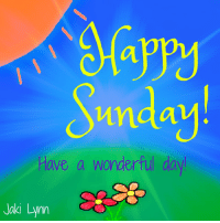<3 Shine Out Loud with Jaki Lynn: Sunday!  Have a wonderful day  Naki Lynn <3 Shine Out Loud with Jaki Lynn