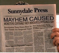 Approved: Sunnydale Press  MAYHEM CAUSED  MONSTERS CERTAINLY NOT INVOLVED,OFFICIALS SAY  gation Turns Down Heat As Newadaalegheeing  Investi  Icen Vandals Are Suspected Target Facilities  Against Criminals  Mayor Approv es Fingerprint Computers