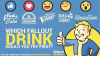 Facebook, Memes, and facebook.com: SUNSET  CHERRY  Cola  SARSAPARILLA  WHICH FALLOUT  WOULD YOU TRY FIRST?  fallout  Join our settlement at facebook.com/FalloutDwellers dWellers Vote now! -Mechanist