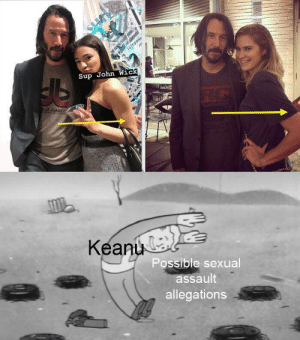 Actual footage of Keanu missing the gay sh*t: Sup John Wick  O JUAREZ  Keanu  Possible sexual  assault  allegations Actual footage of Keanu missing the gay sh*t