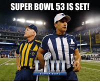 Memes, Nfl, and Patriotic: SUPER BOWL 53 IS SET!  PATRIOTS  @NFL MEMES  SUPER BOWL