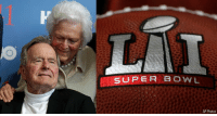 """Former President George H.W. Bush and First Lady Barbara Bush will make a special appearance at this year's SuperBowl. Their spokesman has confirmed that they are honored by the NFL commissioner's invite to flip the coin before SuperBowlLI and """"are looking forward to it."""" BarbaraBush GeorgeBush Bush41: SUPER BOWL  AP Photos Former President George H.W. Bush and First Lady Barbara Bush will make a special appearance at this year's SuperBowl. Their spokesman has confirmed that they are honored by the NFL commissioner's invite to flip the coin before SuperBowlLI and """"are looking forward to it."""" BarbaraBush GeorgeBush Bush41"""