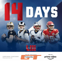 14 DAYS! #SBLIII  (by @thegrandtour) https://t.co/3FBSoFh7M1: SUPER BOWL  PRI ME O RI GIN A L  ONLY ON  SUPER BOWL COUNTDOWNThe  PRESENTED BY  Grand Tour  prime video 14 DAYS! #SBLIII  (by @thegrandtour) https://t.co/3FBSoFh7M1
