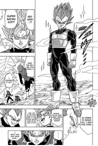Vegeta Unlocks Super Saiyan God (Red hair form) in DB Super Manga!: SUPER  SAIYAN  GOD?  IT OUT.  DON'T LIKE  THAT SAMUG  RED  THE HELL  ARE You  DOING..?  THIS LATE  IN THE AME,  WHAT you  SUPER SANAN  FORUM TO BE  ABLE TO PO?  You'VE GONE  CRAZY FROM  DESPAIR,  IN ORDER  TO DEFEAT  You, I NEED  THIS FORM. Vegeta Unlocks Super Saiyan God (Red hair form) in DB Super Manga!