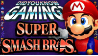 Check out the latest Did You Know Gaming?, Super Smash Bros. Melee! https://www.youtube.com/watch?v=SmFE1RxgMgc&list=PL26D7E5A7D29CCAB3: SUPER  SMASH BRPS Check out the latest Did You Know Gaming?, Super Smash Bros. Melee! https://www.youtube.com/watch?v=SmFE1RxgMgc&list=PL26D7E5A7D29CCAB3