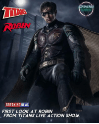 Batman, Memes, and News: SUPERHER  NATION  ROBIN  BREAKING NEWS  FIRST LOOK AT ROBIN  FROM TITANS LIVE ACTION SHOW I'm literally screaming DICK GRAYSON 😢😢😢😢 THIS IS MOVIE QUALITY 😍😍😍😍😍😍 WHAT DO YOU GUYS THINK? Blackpanther Mcu Marvel dc dccomics dceu dcu dcrebirth dcnation dcextendeduniverse batman superman manofsteel thedarkknight wonderwoman justiceleague cyborg aquaman martianmanhunter greenlantern venom spiderman infinitywar avengers avengersinfintywar ironman tha