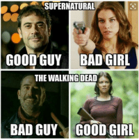 Memes, The Walking Dead, and Good: SUPERNATURAL  GOOD GUY BADGIRL  THE WALKING DEAD The Walking Dead: Season 7  http://amzn.to/2q8xP7s  These are 2 great actors!  Any thoughts!  ••►◖ Help This Page Grow. LIKE✔SHARE✔TAG✔◗ ◄••