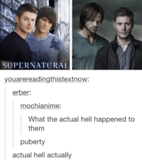 Supernatural: SUPERNATURAL  youarereadingthistextnow:  erber  mochianime  What the actual hell happened to  them  puberty  actual hell actually