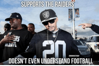 Football, Memes, and Raiders: SUPPORTS THE RAIDERS  CBRONCOSTODAY  DOESN'T EVEN UNDERSTAND FOOTBALL Typical Raiders fan, am i right? 😂 RaiderHater BroncosCountry