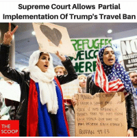 America, Guns, and Memes: Supreme Court Allows Partial  Implementation Of Trump's Travel Ban  ERE  RIPES THT YE MA KNouwl  ACH OER (NOT THRT HE  My DE  DESpise EACH OTHER).  THE  SCOOP  GURAN 41:13 Always winning🔥 . Like - Comment - Tag . . Conservative America SupportOurTroops American Gun Constitution Politics TrumpTrain President Jobs Capitalism Military MikePence TeaParty Republican Mattis TrumpPence Guns AmericaFirst USA Political DonaldTrump Freedom Liberty Veteran Patriot Prolife Government PresidentTrump Partners @conservative_panda @reasonoveremotion @conservative.american @too_savage_for_democrats @conservative.nation1776 -------------------- Contact me ●Email- RaisedRightAlwaysRight@gmail.com ●KIK- @Raised_Right_ ●Send me letters! Raised Right, 5753 Hwy 85 North, 2486 Crestview, Fl 32536