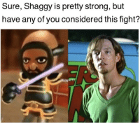 Anime, Reddit, and Time: Sure, Shaggy is pretty strong, but  have any of you considered this fight?  U/ayaz10