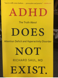 """Adhd, Truth, and Ddoi : """"Sure to ruffle some feathers... provocative and pensive."""" - BoOKLIST  D)  ADHD  DOES  NOT  EXIST  The Truth About  Attention Deficit and Hyperactivity Disorder  RICHARD SAUL, MD"""