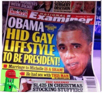 gay people and obama are cool and good  can we not have too much serioius politics stuff in the comments. thamks.  Submitted by a fan Bryce Jacobs: SURGERY  OBSESSION  her marriage!  NATIONAL  OBAMA  TARR  HID GAY  TO BE PRESIDENT!  Marriage to Michelle IS A SHAM!  He had sex with THIS MAN  FREE GIVEAWAY  CHRISTMAS  NN STOCKING STUFFERS gay people and obama are cool and good  can we not have too much serioius politics stuff in the comments. thamks.  Submitted by a fan Bryce Jacobs